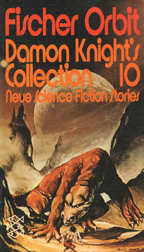 Damon Knight's Collection 10. 1973