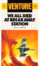 We All Died At Breakaway Station. 1985