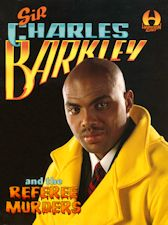 Sir Charles Barkley and the Referee Murders. 1993