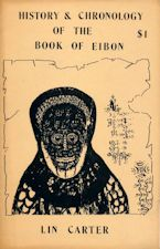 History & Chronology of the Book of Eibon. 1984