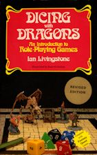 Dicing with Dragons. 1983. Trade paperback.