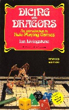 Dicing with Dragons. 1985. Trade paperback.