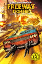 Freeway Fighter. 2017. Trade paperback/Comic book.