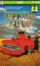 Freeway Fighter. 1985. Paperback.