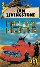 Freeway Fighter. 1987. Paperback.