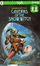 Caverns of the Snow Witch. 1984. Paperback.
