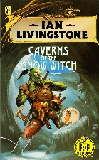Caverns of the Snow Witch. 1987. Paperback.