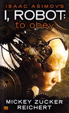 I, Robot: To Obey. 2013