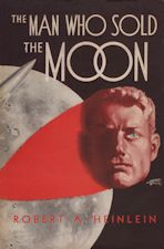 The Man Who Sold the Moon. 1950