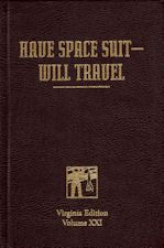 Have Space Suit–Will Travel. 2008