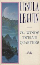 The Wind's Twelve Quarters. Paperback