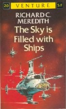 The Sky is Filled with Ships. Paperback